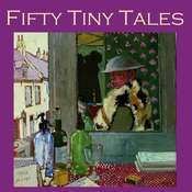 Fifty Tiny Tales Audiobook, by Various