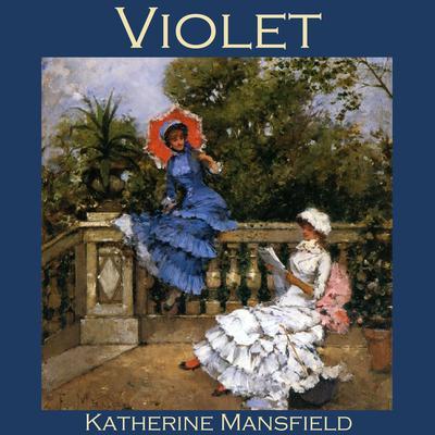 Violet Audiobook, by Katherine Mansfield