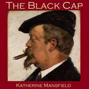 The Black Cap Audiobook, by Katherine Mansfield