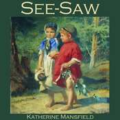 See-Saw Audiobook, by Katherine Mansfield