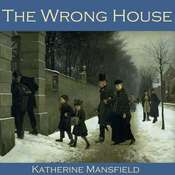 The Wrong House Audiobook, by Katherine Mansfield