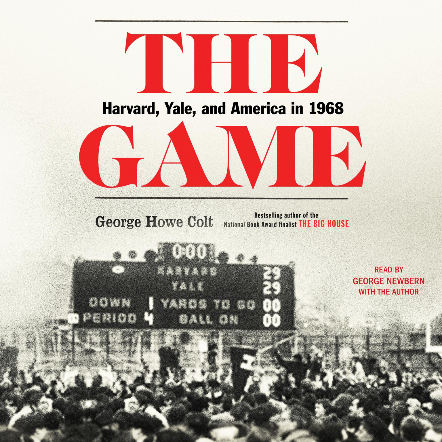 Printable The Game: Harvard, Yale, and America in 1968 Audiobook Cover Art