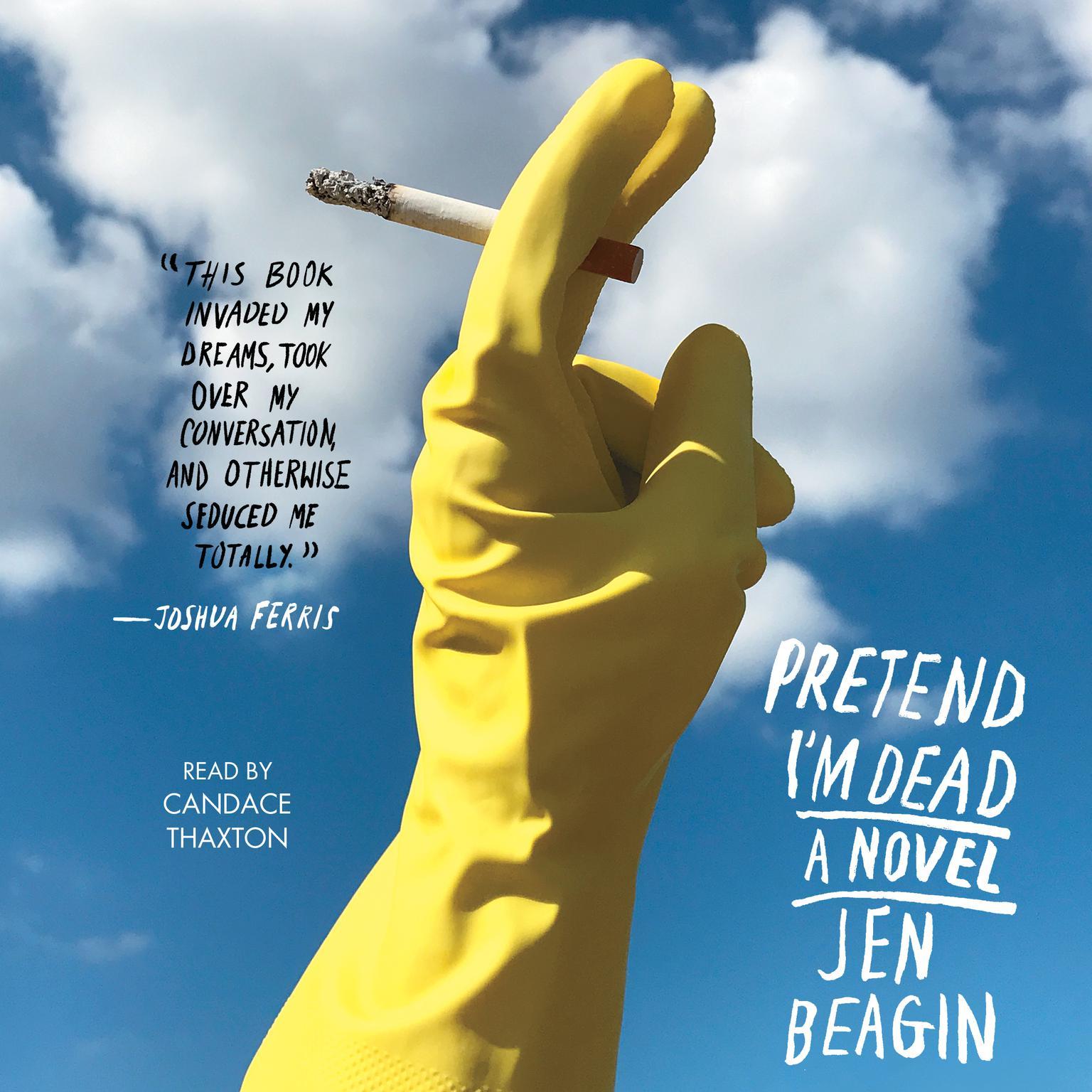 Printable Pretend I'm Dead: A Novel Audiobook Cover Art