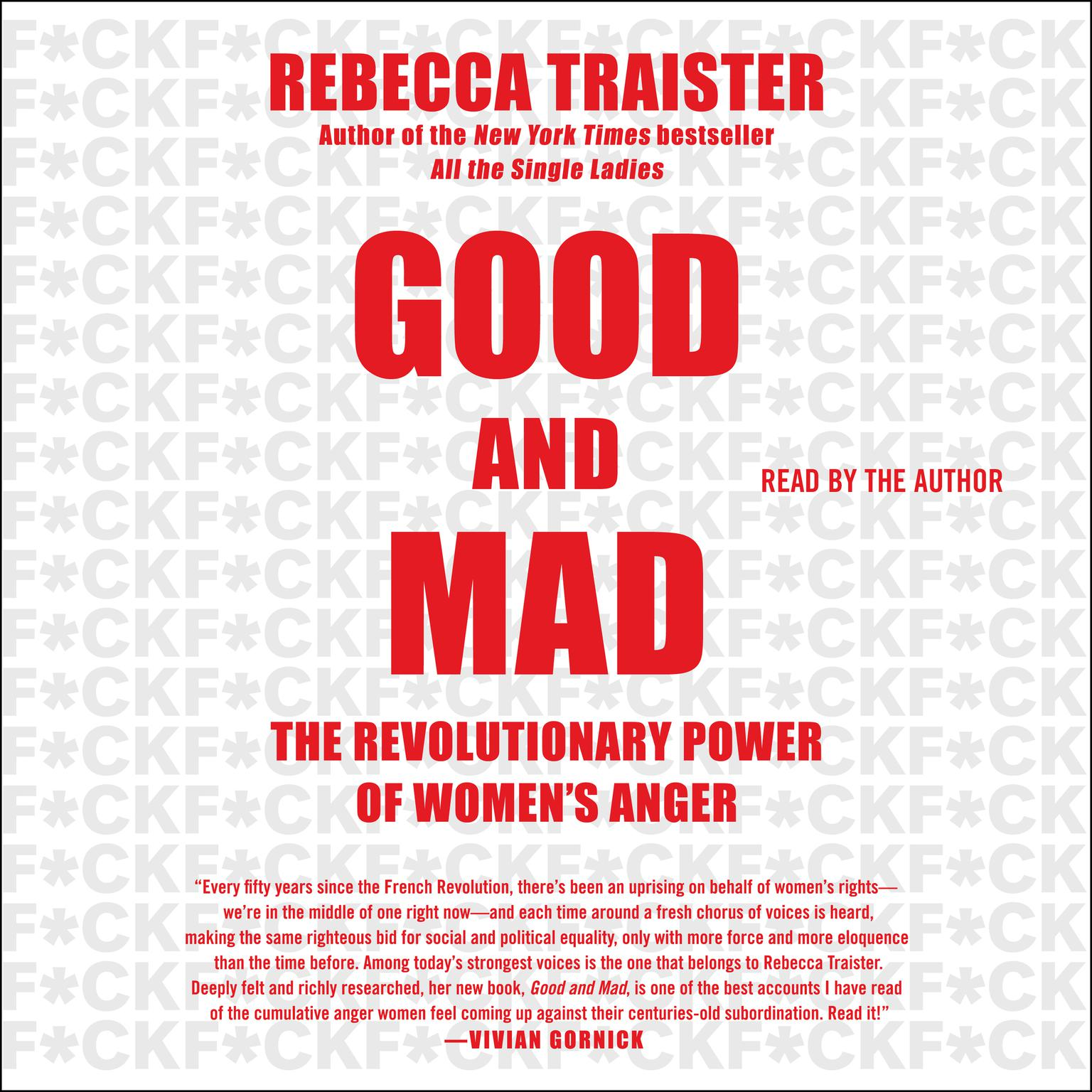 Printable Good and Mad: The Revolutionary Power of Women's Anger Audiobook Cover Art