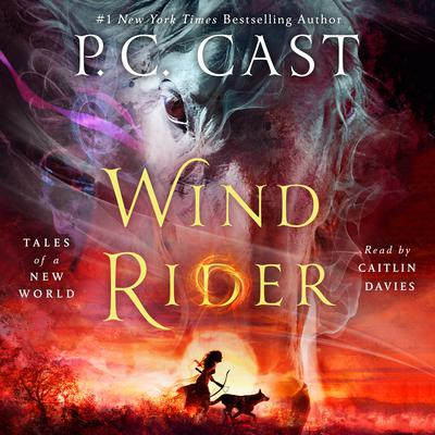 Wind Rider: Tales of a New World Audiobook, by P. C. Cast