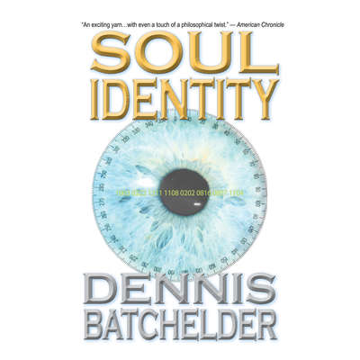 Soul Identity (Book 1) Audiobook, by Dennis Batchelder