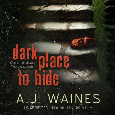 Dark Place to Hide Audiobook, by A. J.  Waines