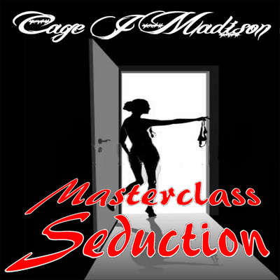 Masterclass Seduction Audiobook, by Cage J Madison