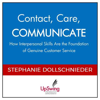 Contact, Care, COMMUNICATE: How Interpersonal Skills Are the Foundation of Genuine Customer Service Audiobook, by Stephanie Dollschnieder