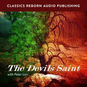 Suspense: The Devils Saint with Peter Lorr Audiobook, by Classics Reborn Audio Publishing