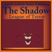 Action & Aventure: The Shadow - League of Terror Audiobook, by Classics Reborn Audio Publishing