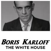 Boris Karloff The White House Audiobook, by Boris Karloff
