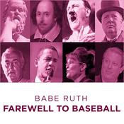 Babe Ruth Farewell to Baseball Audiobook, by Babe Ruth