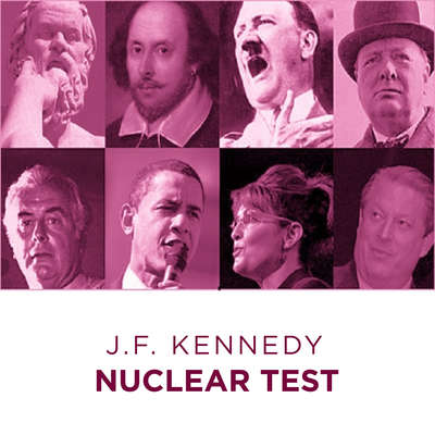 Great Speeches  Nuclear Test Audiobook, by John F. Kennedy