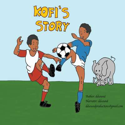 Kofis Story Audiobook, by ddsound