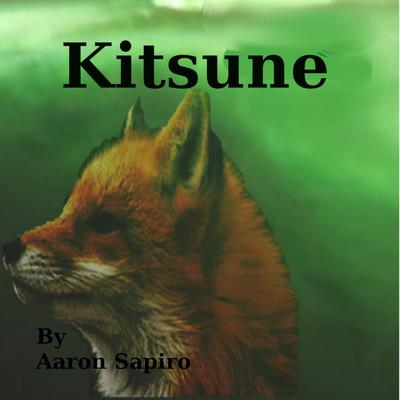 Kitsune Audiobook, by Aaron Sapiro