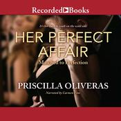 Her Perfect Affair Audiobook, by Priscilla Oliveras