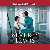 The Road Home Audiobook, by Beverly Lewis