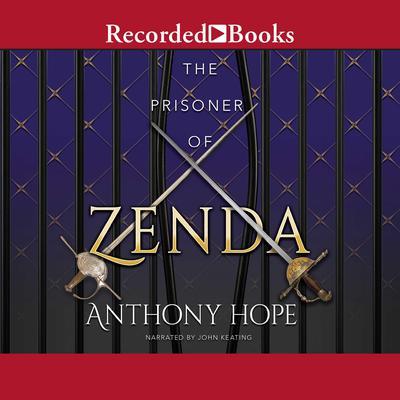 The Prisoner of Zenda Audiobook, by Anthony Hope