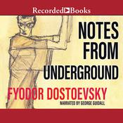 Notes from Underground Audiobook, by Fyodor Dostoevsky