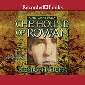 The Hound of Rowan Audiobook, by Henry H. Neff