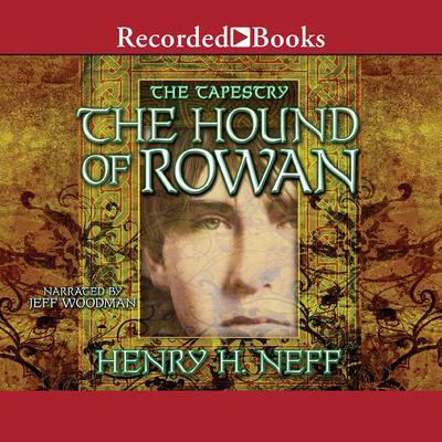 The Hound of Rowan Audiobook, by Henry H. Neff
