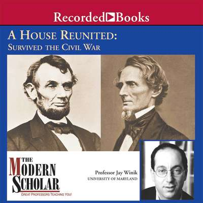 A House Reunited: How America Survived the Civil War Audiobook, by Jay Winik