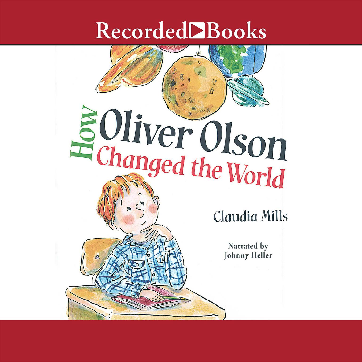 Printable How Oliver Olson Changed the World Audiobook Cover Art
