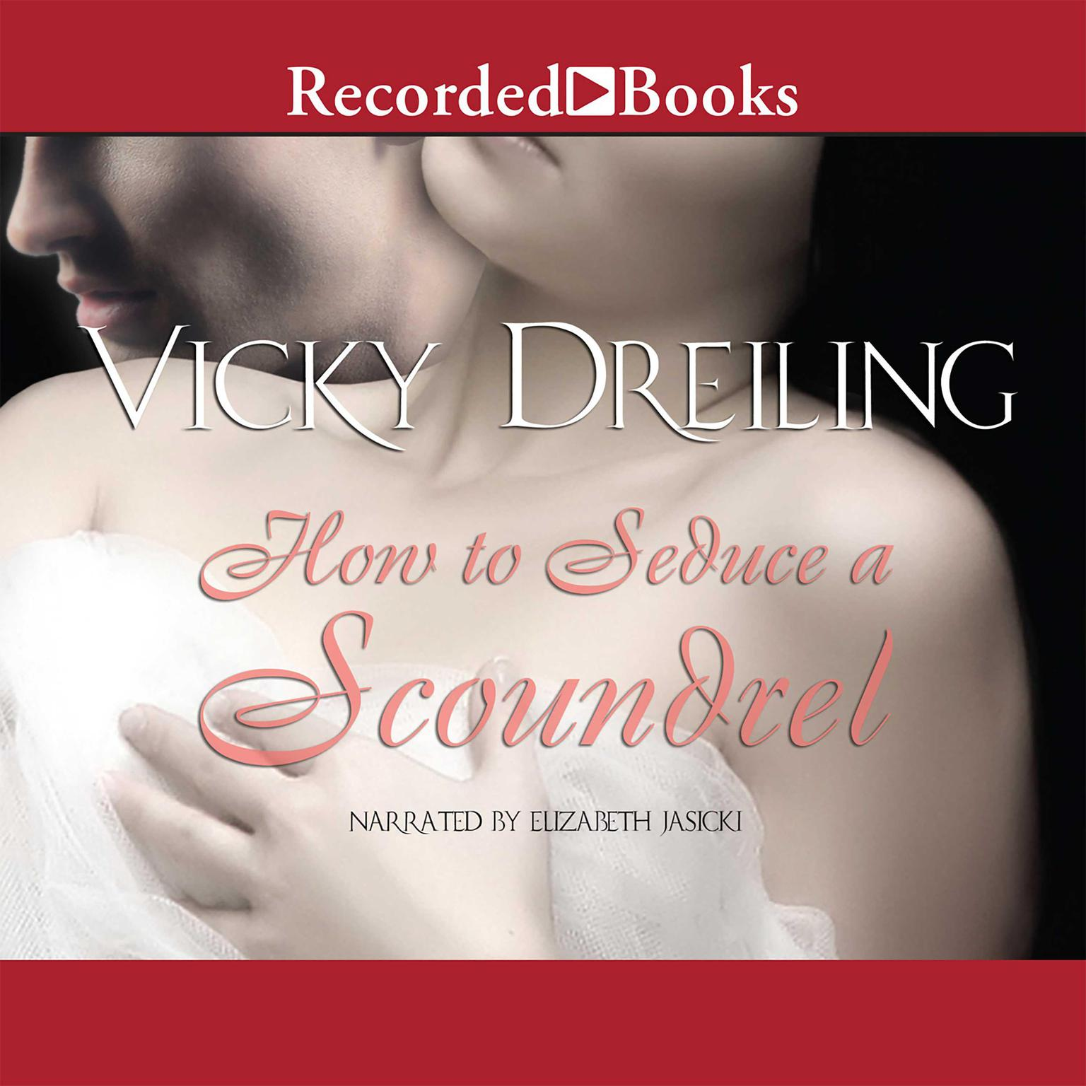 Printable How to Seduce a Scoundrel Audiobook Cover Art
