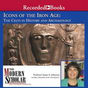 Icons of the Iron Age: The Celts in History and Archaeology Audiobook, by Susan Johnston