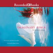 Imaginary Girls Audiobook, by Nova Ren Suma