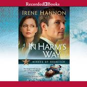 In Harms Way Audiobook, by Irene Hannon