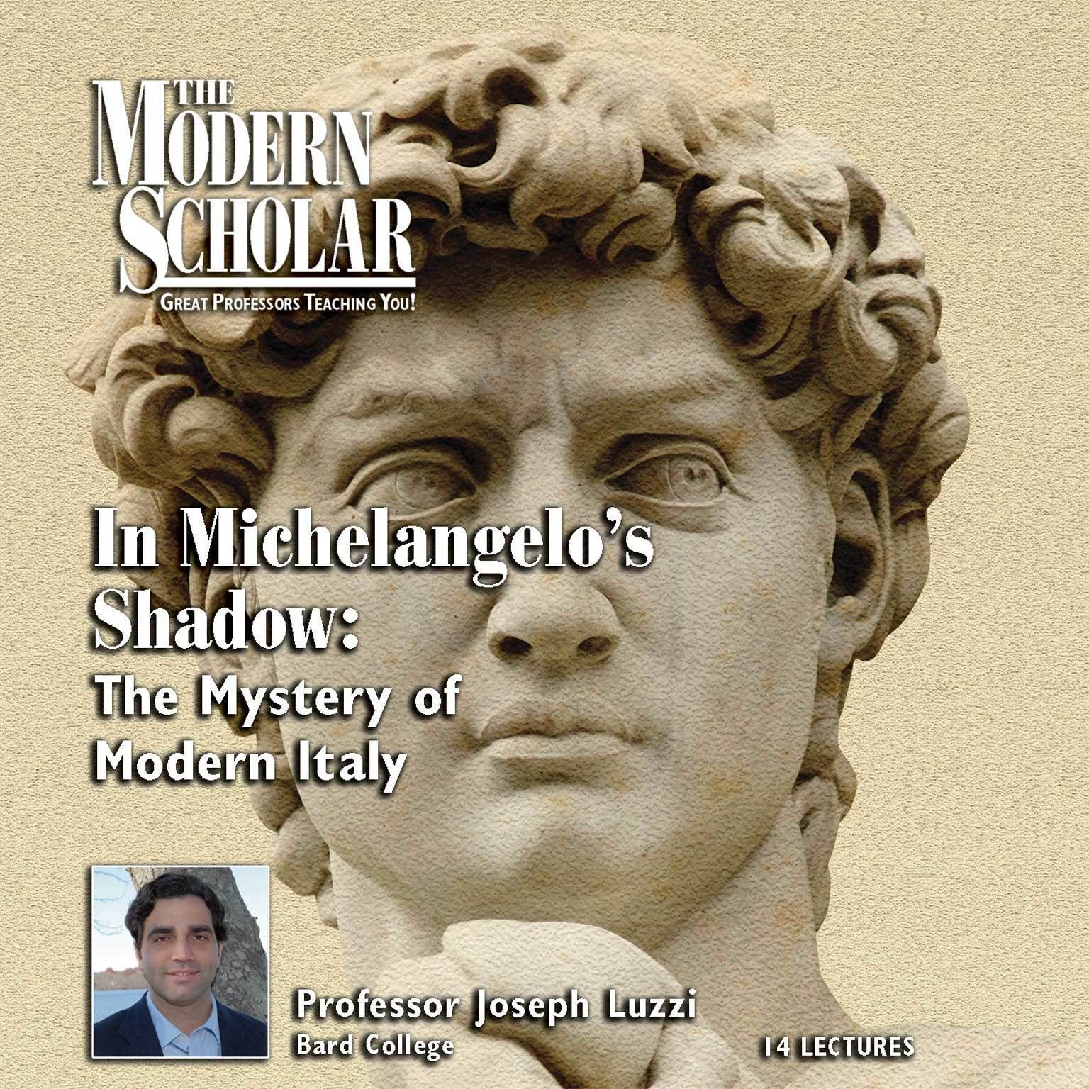 Printable In Michelangelo's Shadow: The Mystery of Modern Italy Audiobook Cover Art