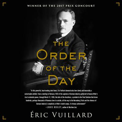 The Order of the Day Audiobook, by Eric Vuillard