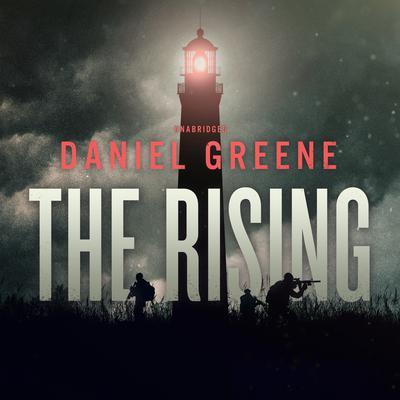 The Rising Audiobook, by Daniel Greene