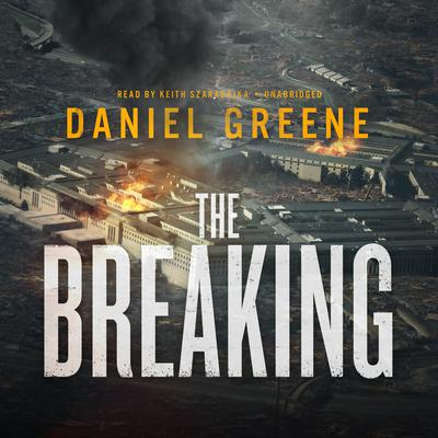 The Breaking Audiobook, by Daniel Greene