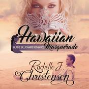Hawaiian Masquerade Audiobook, by Rachelle J. Christensen