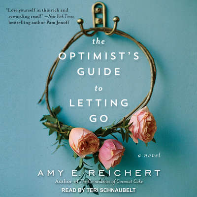 The Optimists Guide to Letting Go Audiobook, by Amy E. Reichert