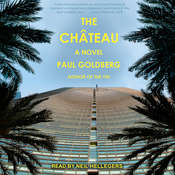 The Château: A Novel Audiobook, by Author Info Added Soon
