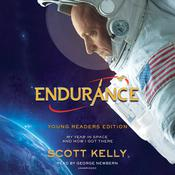 Endurance, Young Readers Edition: My Year in Space and How I Got There Audiobook, by Scott Kelly