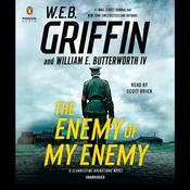 The Enemy of My Enemy Audiobook, by W. E. B. Griffin, William E. Butterworth