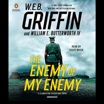 The Enemy of My Enemy Audiobook, by W. E. B. Griffin