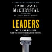 Leaders: Myth and Reality Audiobook, by Stanley McChrystal, Jeff Eggers