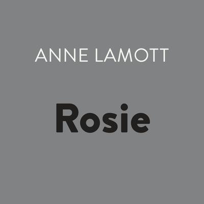 Rosie Audiobook, by Anne Lamott