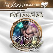 First Mates Accidental Wife Audiobook, by Eve Langlais