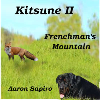 Kitsune II - Frenchmans Mountain Audiobook, by Aaron Sapiro