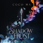 Shadow Frost Audiobook, by Coco Ma