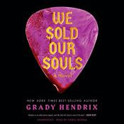 We Sold Our Souls: A Novel Audiobook, by Grady Hendrix