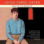 Son of the Morning Audiobook, by Joyce Carol Oates