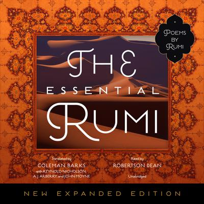The Essential Rumi, New Expanded Edition Audiobook, by Jalal ad-Din Muhammad  Rumi